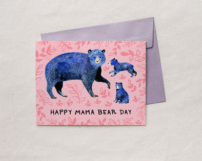 Happy Mama Bear Day - Greeting Card
