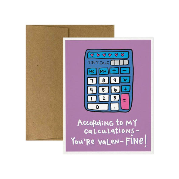 According to My Calculations Greeting Card