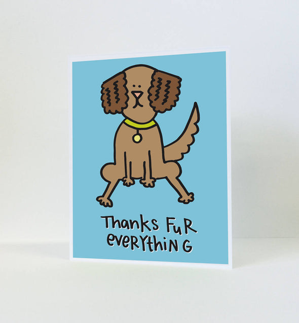 Thanks Fur Everything Greeting Card