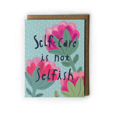 Self Care Greeting Card