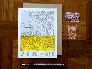 Take the Road Less Traveled Greeting Card - WATERBURY