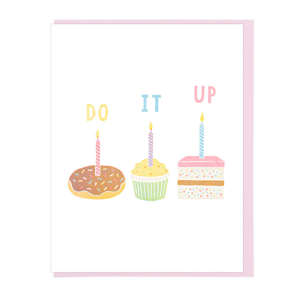 Do It Up Birthday Letterpress Greeting Card