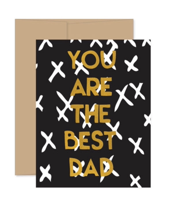 You Are The Best Dad Greeting Card