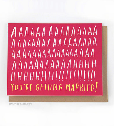 You're Getting Married Greeting Card