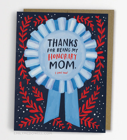 Thanks For Being My Honorary Mom Greeting Card