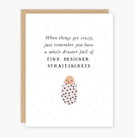 BABY STRAITJACKETS CARD