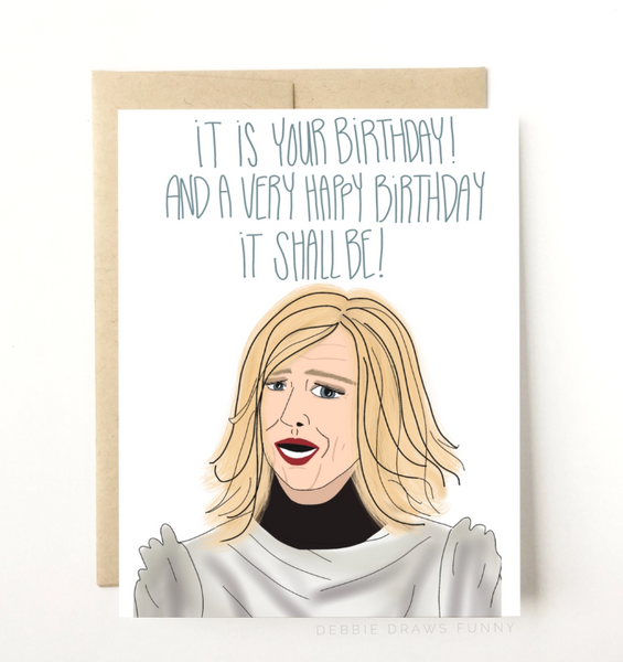 SCHITT'S CREEK MOIRA BIRTHDAY CARD
