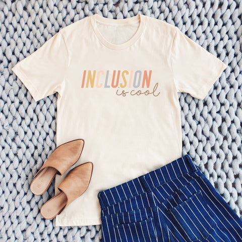 INCLUSION IS COOL TEE