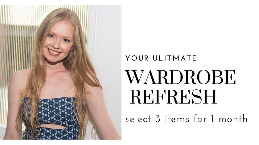 Wardrobe refresh - like a monthly clothing subscription box without the lock in contract! Rent three items for $149