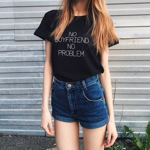 No Boyfriend No Problem - TakeClothe