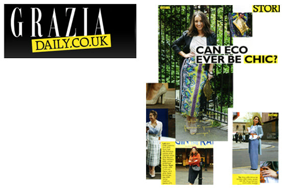 """Can Eco be Chic ?"" - Grazia Magazine"