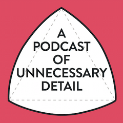 "NEW: ""A Podcast Of Unnecessary Detail"" T-Shirt"