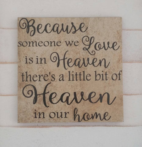 Heaven in Our Home - Memorial - Ceramic Tile Decor