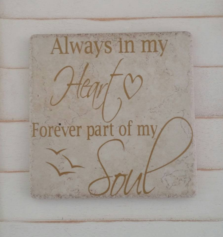Always in My Heart - Memorial - Ceramic Tile Decor