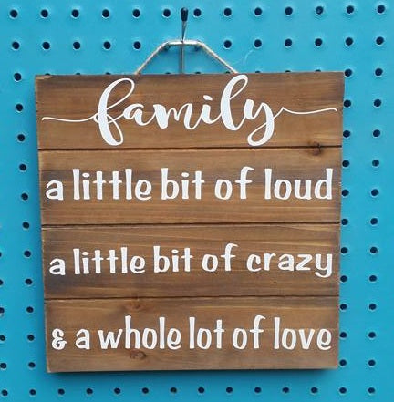 "Funny ""Family"" Wood Sign"