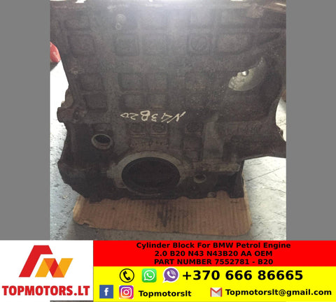 Cylinder Block For BMW - Petrol Engine 2 0 B20 N43 N43B20 AA OEM PART NUMBER 7552781 - B20