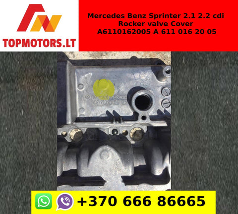 Mercedes Benz Sprinter 2.1 2.2 cdi Rocker valve Cover A6110162005 A 611 016 20 05
