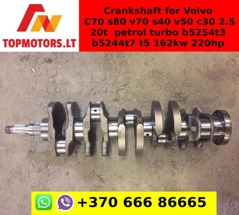 Crankshaft for Volvo C70 s80 v70 s40 v50 c30 2.5 20t petrol turbo b5254t3 b5244t7 t5 162kw 220hp