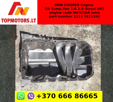 MINI COOPER Engine Oil Sump Pan 1.6 2.0 diesel N47 engine code N47C20A bmw part number 1113 7811592