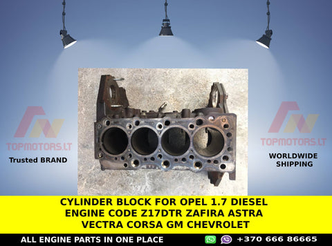 Cylinder block for opel 1.7 diesel engine code z17dtr zafira astra vectra corsa gm chevrolet