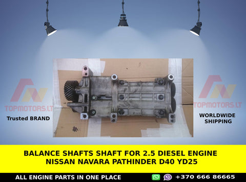 Balance shafts shaft for 2.5 diesel engine NISSAN NAVARA PATHINDER d40 yd25