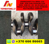 CRANKSHAFT For BMW 125I / 228I / 320I / 328I / 420I / 428I / 520I / 525I / 528I / X1 / X3 / X4 / Z4 N20 2.0 Petrol Turbo Engine Code N20B20A Part Number 7599246