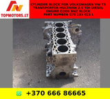 Cylinder Block For VOLKSWAGEN VW T5 TRANSPORTER MULTIVAN 2.5 TDI DIESEL ENGINE CODE BNZ BLOCK PART NUMBER 070 103 021 L