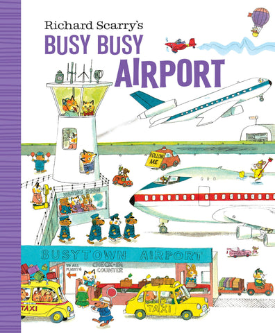 Richard Scarry's Busy Busy Airport (board book)