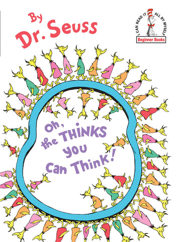 Dr. Seuss's Oh, the Thinks you can Think!