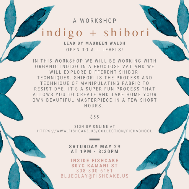 indigo + shibori workshop may 29