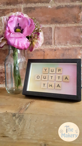 On the Tiles - Yup Outta Tha Dublin Slang Scrabble Gift Frame