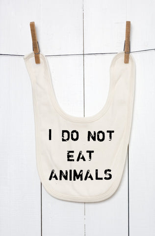 I Do Not Eat Animals Organic Cotton Baby Bib