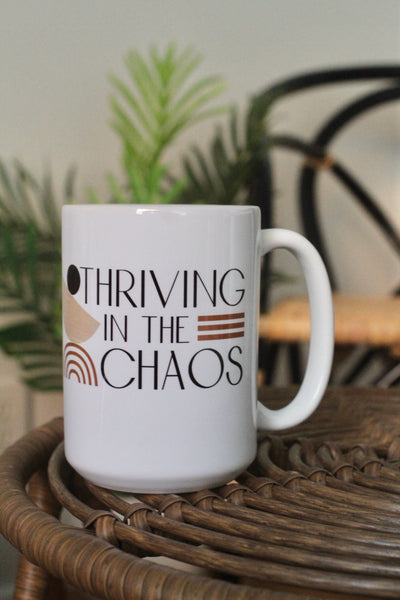 Thriving in the Chaos 15oz White Mug