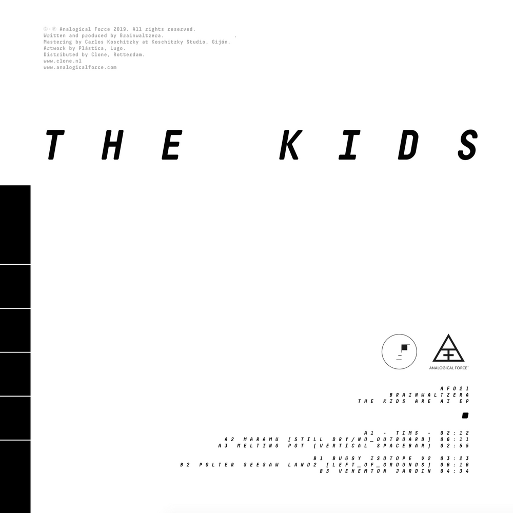 AF021 - Brainwaltzera - The Kids Are AI EP - Analogical Force