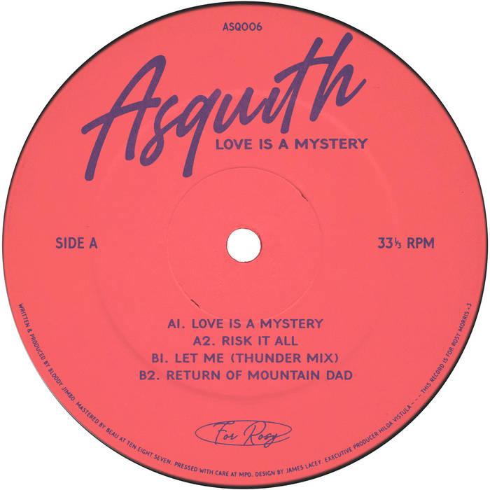 ASQ006 - Asquith - Love Is A Mystery - Asquith