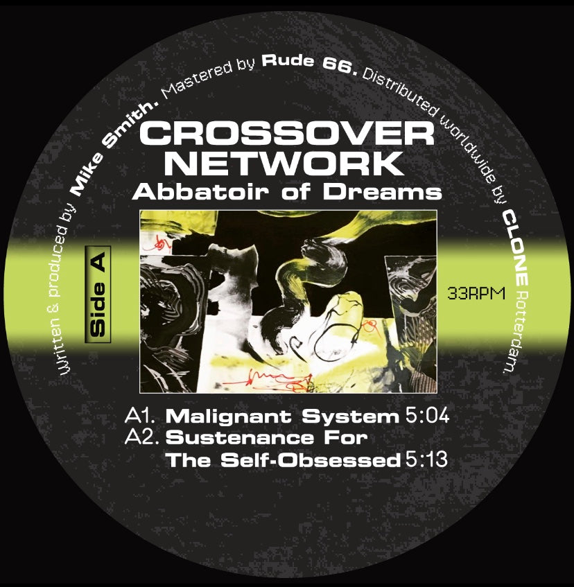 RET009 - Crossover Network - Abattoir of Dreams - Rotterdam Electronix