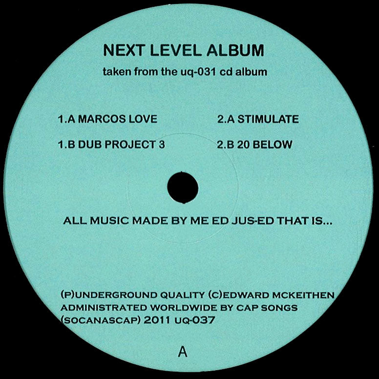UQ-037 - DJ Jus-Ed - Next Level Album - Underground Quality