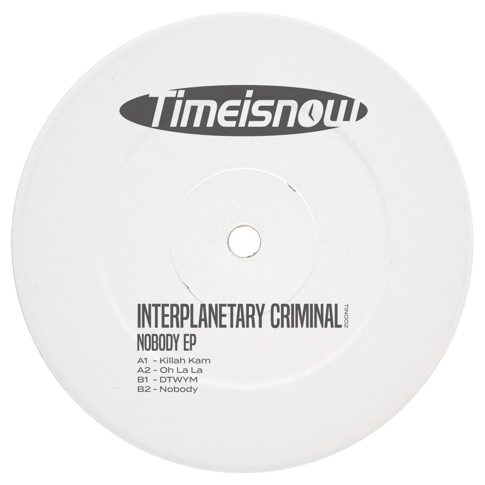 TIN002 - Interplanetary Criminal - Nobody - Timeisnow