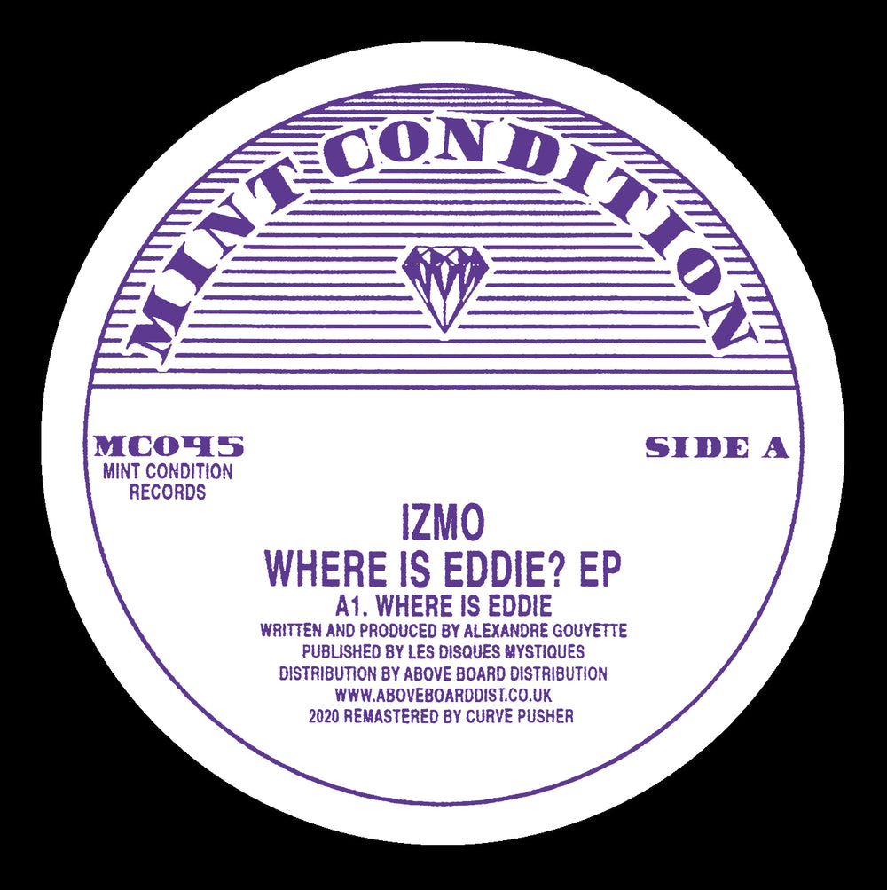 MC045 - Izmo - Where Is Eddie? - Mint Condition
