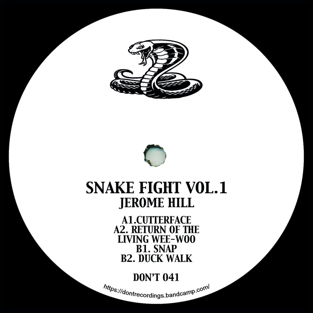 DONT 041 - Jerome Hill - Snake Fights Vol. 1 - Don't