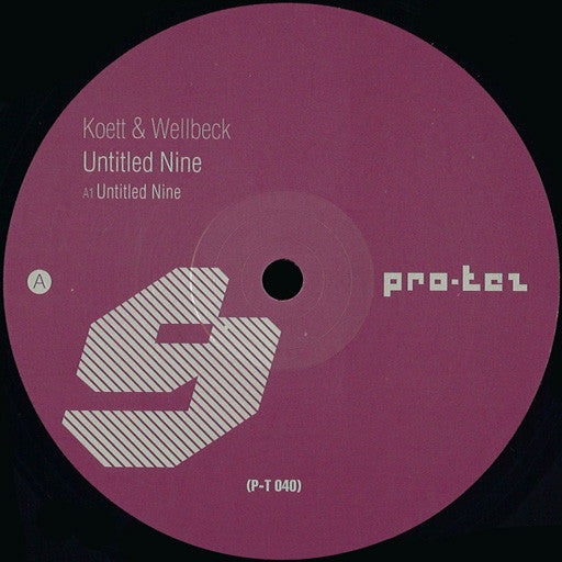 P-T040 - Koett & Wellbeck - Untitled 9 - 12""