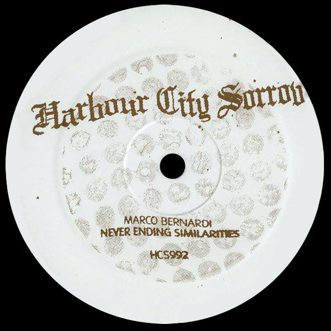 HCS992 - Marco Bernardi - Never Ending Similarities - Harbour City Sorrow