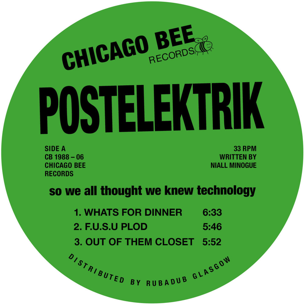 CB 1988-06 - Postelektrik - So We All Thought We Knew Technology - Chicago Bee Records