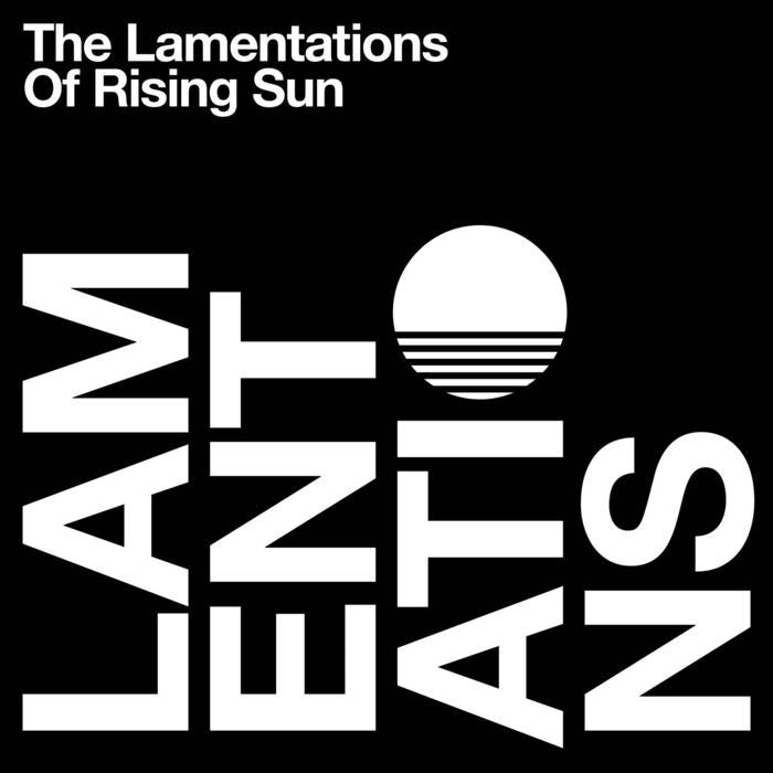 FAUXPAS 019 - Rising Sun - The Lamentations Of Rising Sun - Fauxpas Musik ‎