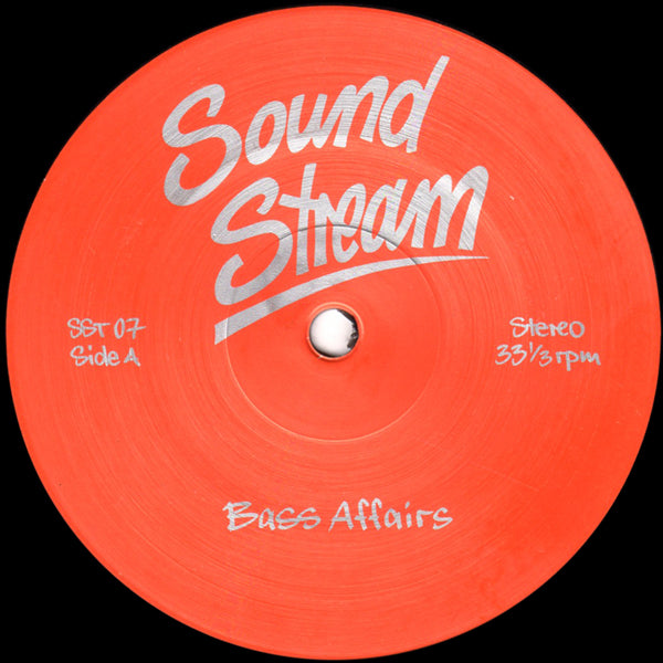 SST 07 - Sound Stream - Bass Affairs - Sound Stream