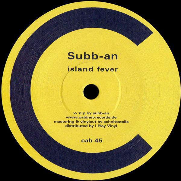 CAB45 - Subb-an, Daniel Paul - Island Fever / Night Rhythm - Cabinet