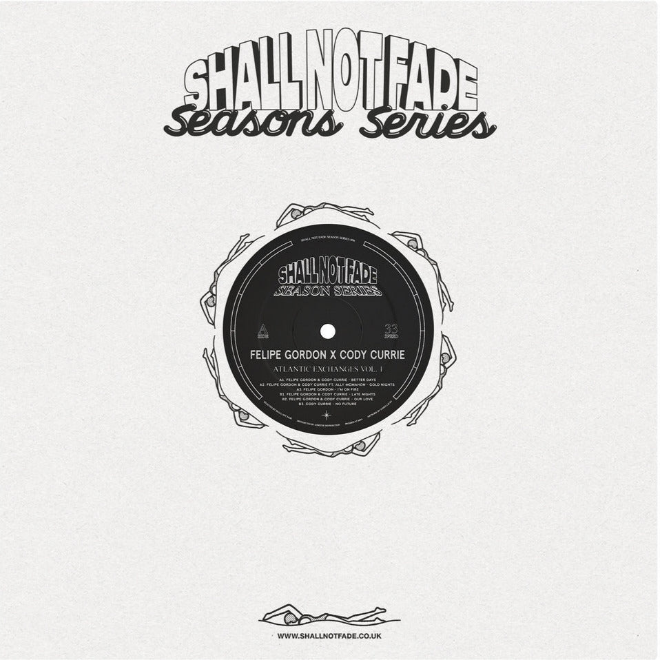 SNFSS008 - Felipe Gordon & Cody Currie - Atlantic Exchanges Vol. 1 - Shall Not Fade