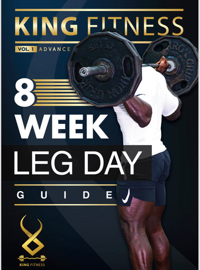 KING FITNESS: 8WK LEG DAY E-BOOK