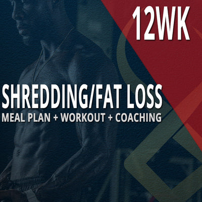 12WK CUSTOM MEAL PLAN + CUSTOM WORKOUT + COACHING: SHREDDING/FAT LOSS