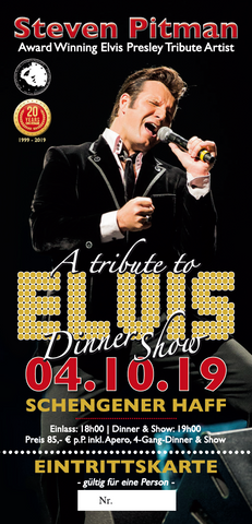 TICKET, A TRIBUTE TO ELVIS, DINNERSHOW, 04.10.2019